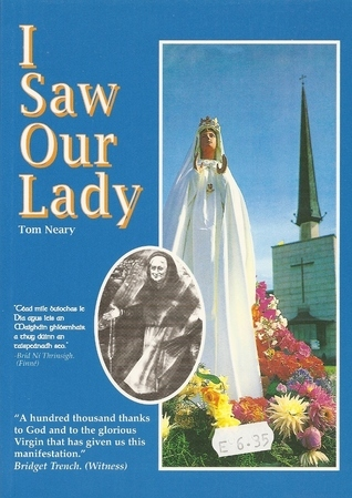 I Saw Our Lady  by  Tom Neary