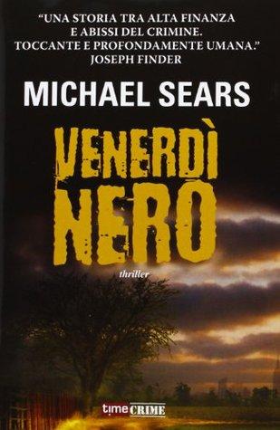 Venerdì nero Michael Sears
