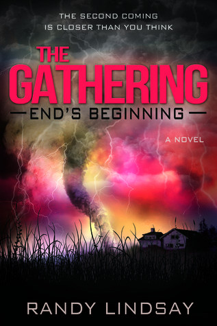 The Gathering: Ends Beginning  by  Randy Lindsay