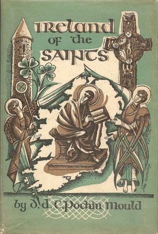 Ireland of the Saints Daphne D.C. Pochin Mould