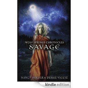 Savage (Wolf Springs Chronicles, #3) Nancy Holder