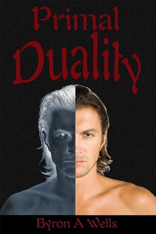 Primal Duality Byron A. Wells