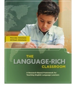 The Language-Rich Classroom: A Research-Based Framework for Teaching English Language Learners: ASCD  by  Prsida Himmele