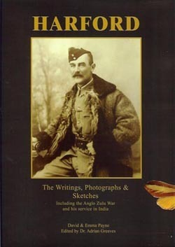 Harford: The Writings, Photographs and Sketches, Including the Anglo-Zulu War and His Service in India  by  Henry Harford