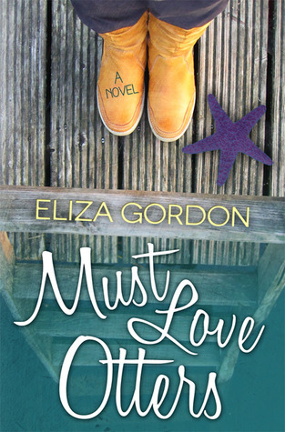 Must Love Otters Eliza Gordon