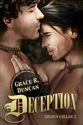 Deception (Golden Collar #2) Grace R. Duncan