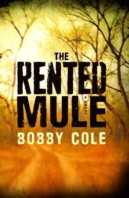 The Rented Mule Bobby Cole
