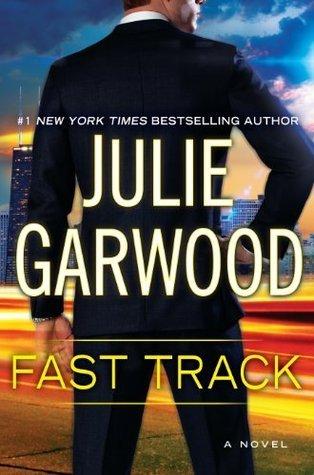 Fast Track (Buchanan-Renard, #12)  by  Julie Garwood