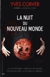La Nuit du Nouveau Monde  by  Yves Corver