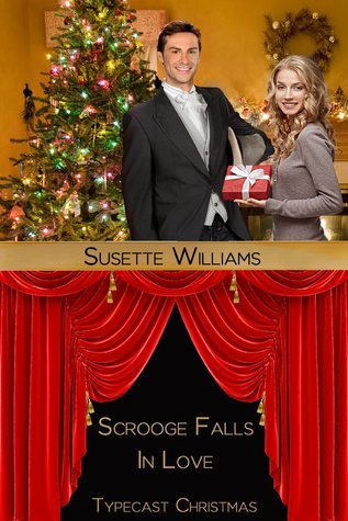 Scrooge Falls in Love Susette Williams