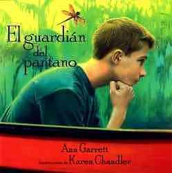 El Guardián del Pantano  by  Ann Garrett