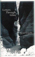 Letters Through Glass  by  Alexis Vergalla