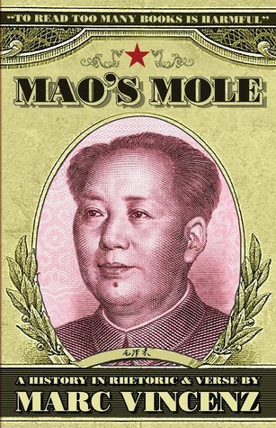 Maos Mole  by  Marc Vincenz