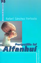 Peripetiile lui Alfanhui Rafael Sánchez Ferlosio