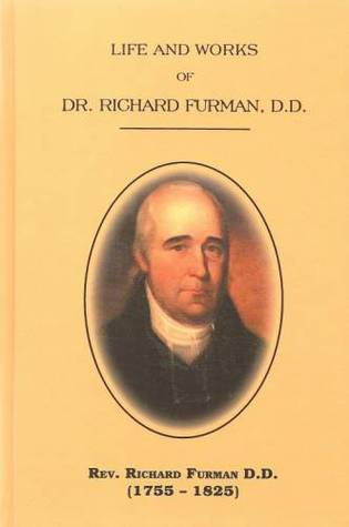 Life and Works of Dr. Richard Furman, D.D.  by  Richard Furman