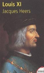 Louis XI Jacques Heers