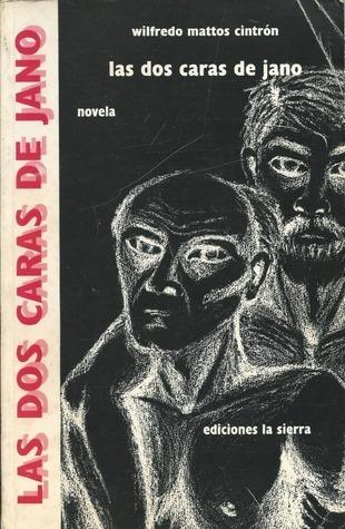 Las dos caras de Jano Wilfredo Mattos Cintron