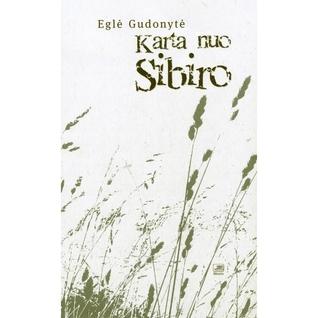 Karta nuo Sibiro Eglė Gudonytė