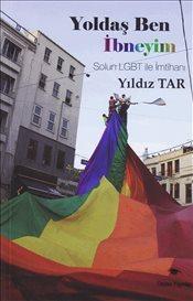 Yoldaş Ben İbneyim: Solun LGBT ile İmtihanı Yıldız Tar