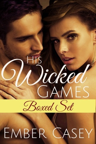 His Wicked Games: Boxed Set (His Wicked Games, #1-2) Ember Casey