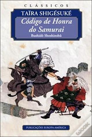 Código de Honra do Samurai  by  Daidoji Yuzan