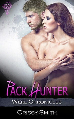 Pack Hunter (Were Chronicles, #8)  by  Crissy Smith