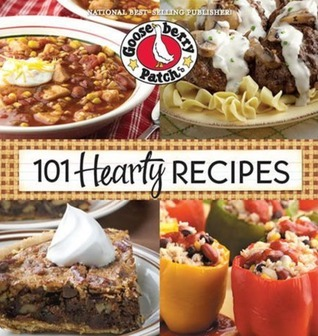 101 Hearty Recipes Gooseberry Patch