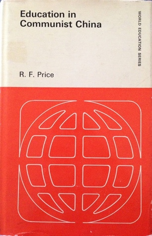 Education In Communist China R. F Price