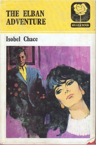 The Elban Adventure Isobel Chace