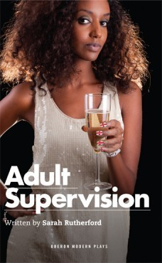 Adult Supervision Sarah Rutherford