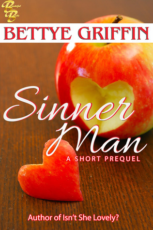 Sinner Man: A Short Prequel  by  Bettye Griffin