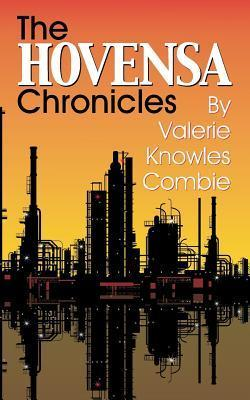 The Hovensa Chronicles Valerie K Combie