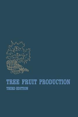 Tree Fruit Production Benjamin J. Teskey