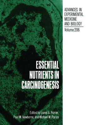Essential Nutrients in Carcinogenesis Lionel A Poirier