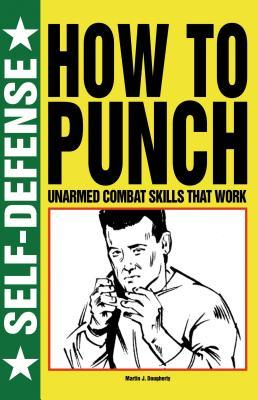 How to Punch Martin J. Dougherty