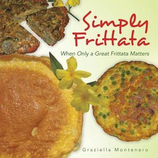 Perfectly Pasta: The Crown Jewel of Italian Cuisine Graziella Montenero
