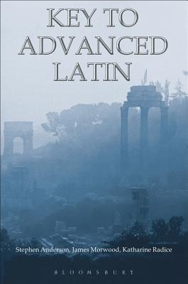 Key to Advanced Latin Stephen Anderson