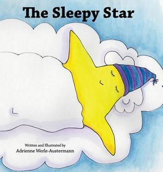 The Sleepy Star Adrienne Werle-Austermann