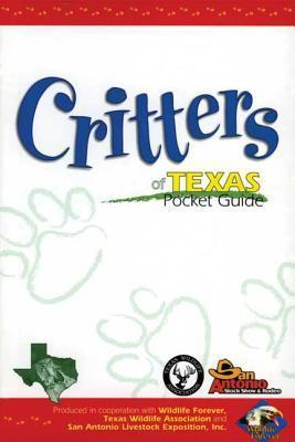 Critters of Texas Pocket Guide Wildlife Forever