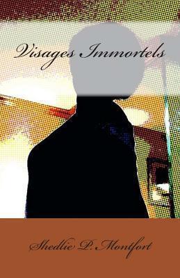 Visages Immortels  by  Shedlie P Montfort