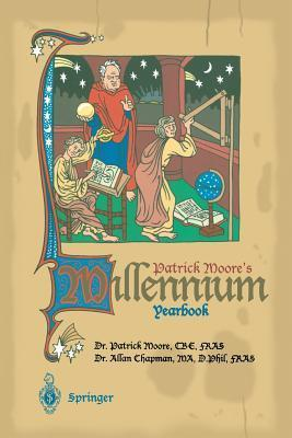 Patrick Moore S Millennium Yearbook: The View from Ad 1001 Patrick Moore