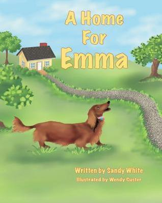 A Home For Emma  by  Sandy R White