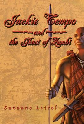 Jackie Tempo and the Ghost of Zumbi  by  Suzanne Litrel