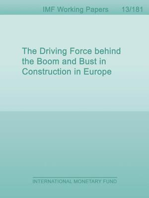 The Driving Force Behind the Boom and Bust in Construction in Europe  by  Yan Sun