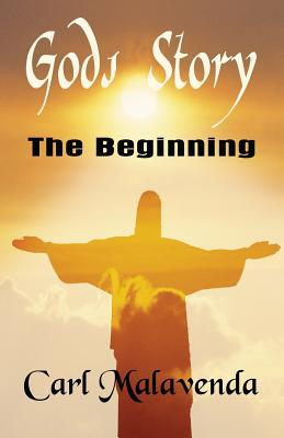 Gods Story: The Beginning Carl Malavenda