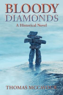 Bloody Diamonds  by  Thomas McCavour