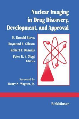 Nuclear Imaging in Drug Discovery, Development, and Approval Burns  Richard