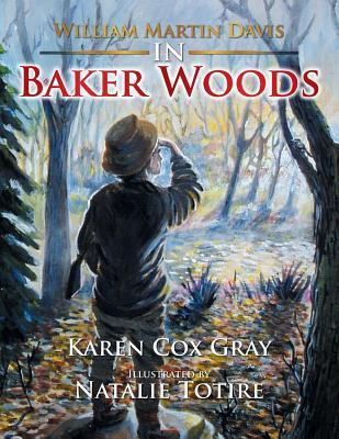 William Martin Davis in Baker Woods Karen Cox Gray