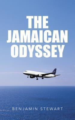 The Jamaican Odyssey  by  Benjamin Stewart