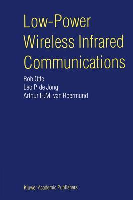 Low-Power Wireless Infrared Communications  by  Rob Otte
